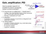 gain amplification pid