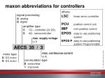 maxon abbreviations for controllers