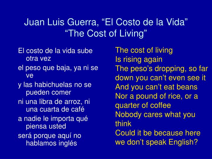 Juan luis guerra el costo de la vida the cost of living