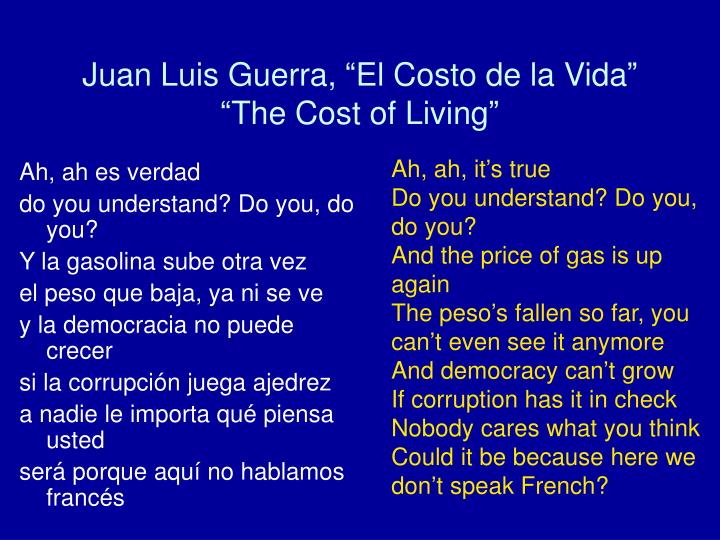 Juan luis guerra el costo de la vida the cost of living1