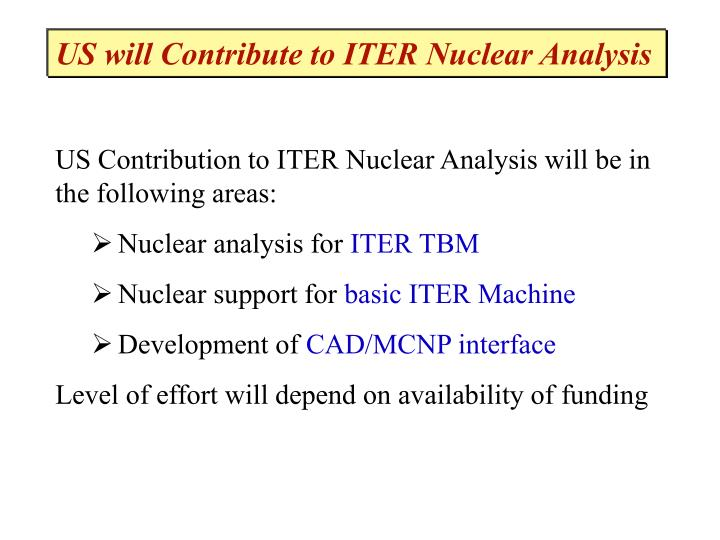 US will Contribute to ITER Nuclear Analysis