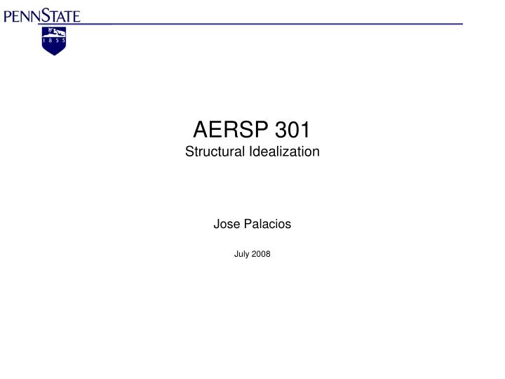 aersp 301 structural idealization n.