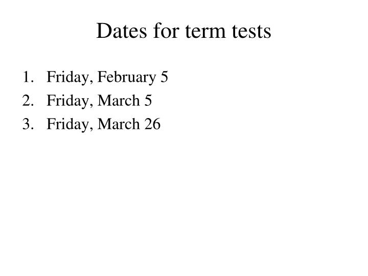 dates for term tests n.