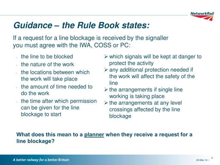 Guidance – the Rule Book states: