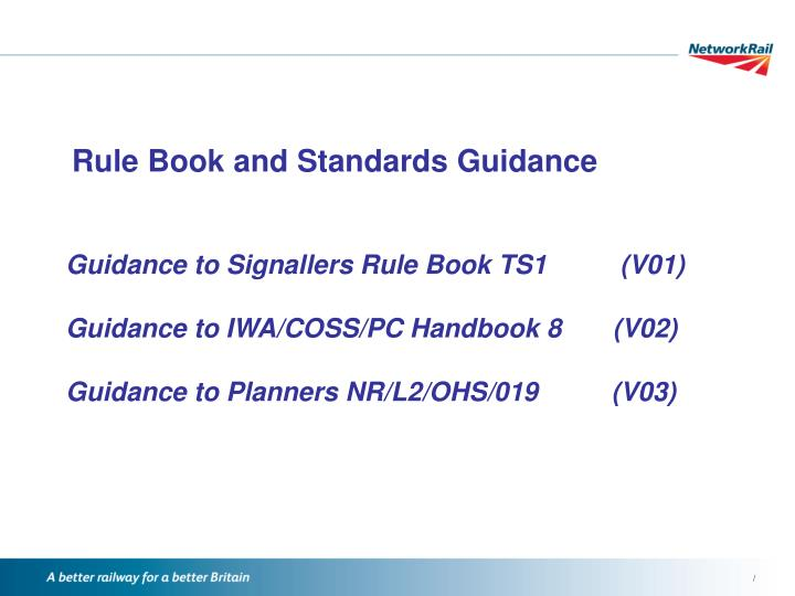 Rule book and standards guidance