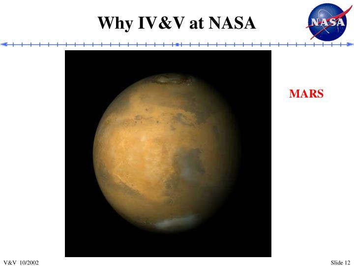 Why IV&V at NASA