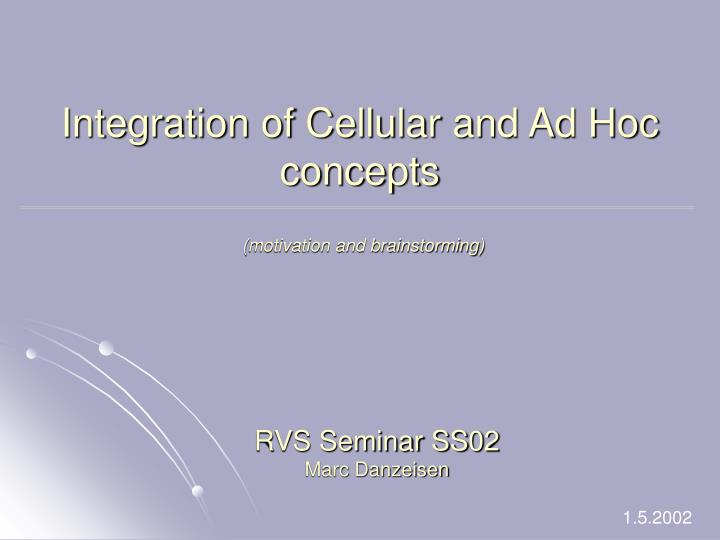 integration of cellular and ad hoc concepts n.