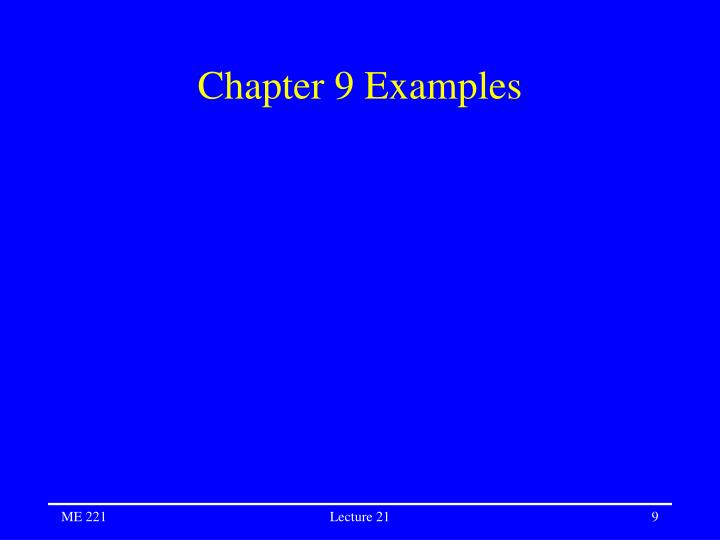 Chapter 9 Examples