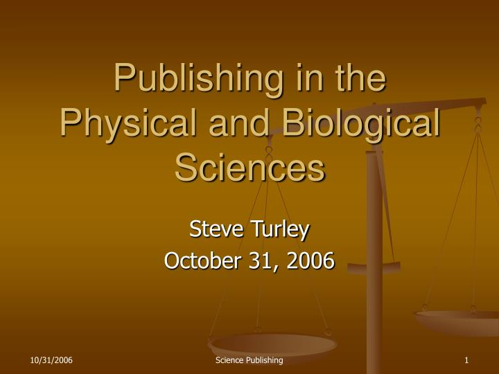 publishing in the physical and biological sciences n.
