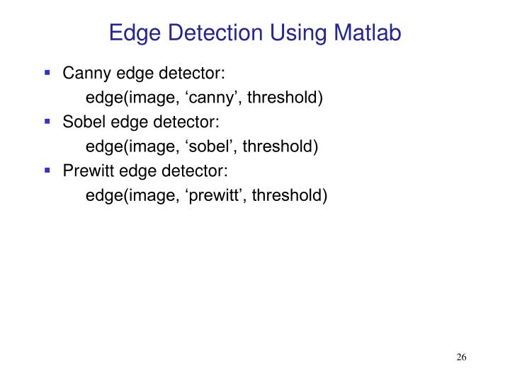 Edge Detection Using Matlab
