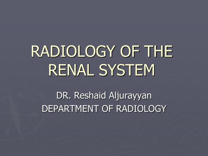 radiology of the renal system n.