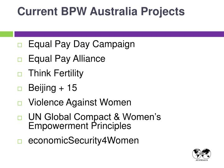 Current BPW Australia Projects
