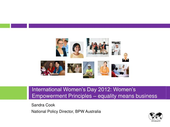 International women s day 2012 women s empowerment principles equality means business