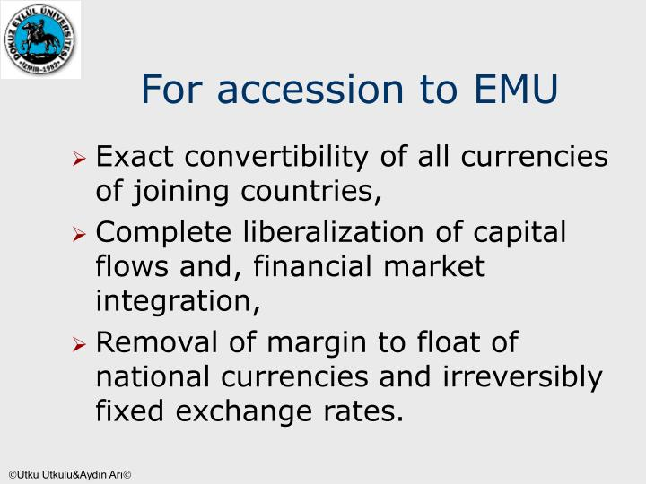 For accession to EMU