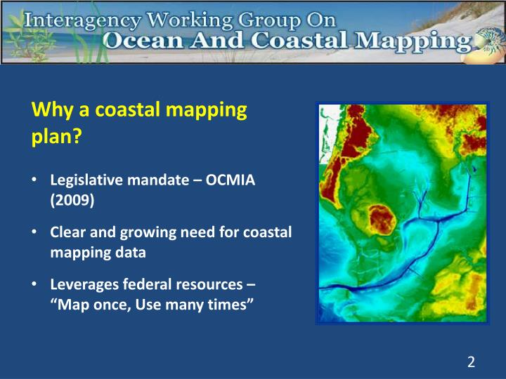Why a coastal mapping plan?