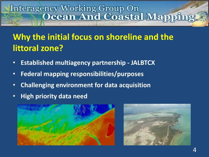 Why the initial focus on shoreline and the littoral zone?