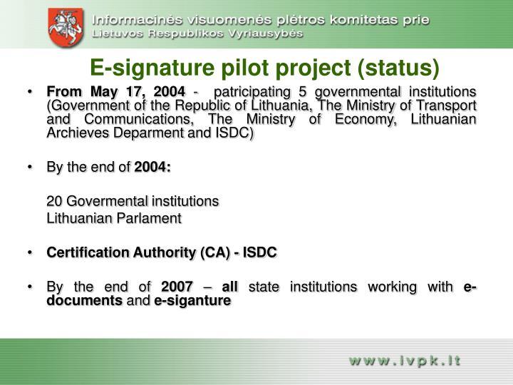 E-signature pilot project (status)