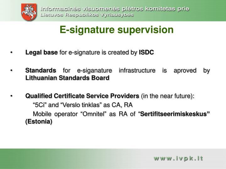 E-signature supervision