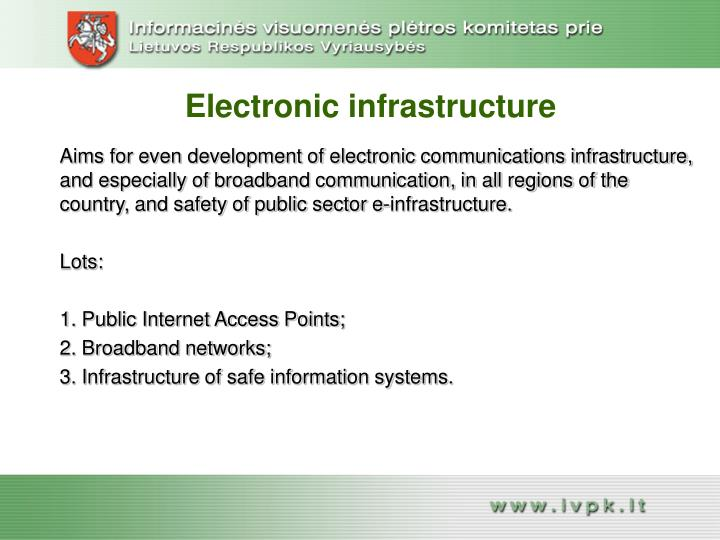 Electronic infrastructure