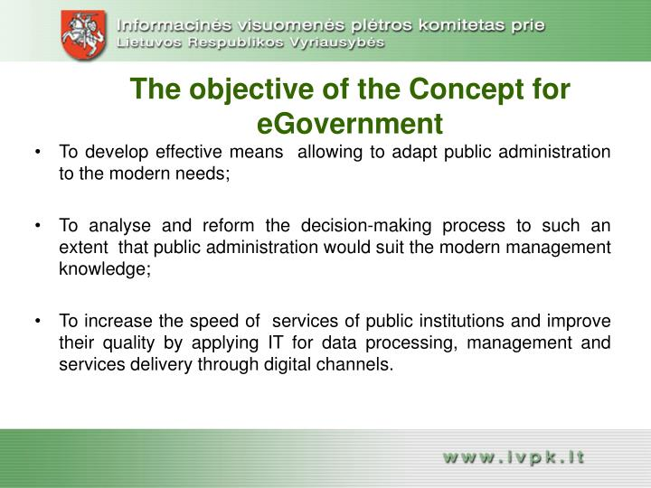 The objective of the Concept for eGovernment