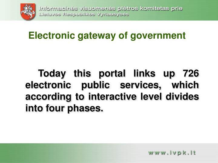 Electronic gateway of government