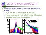 detector performaces ii