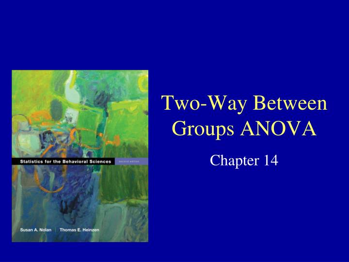 Two way between groups anova