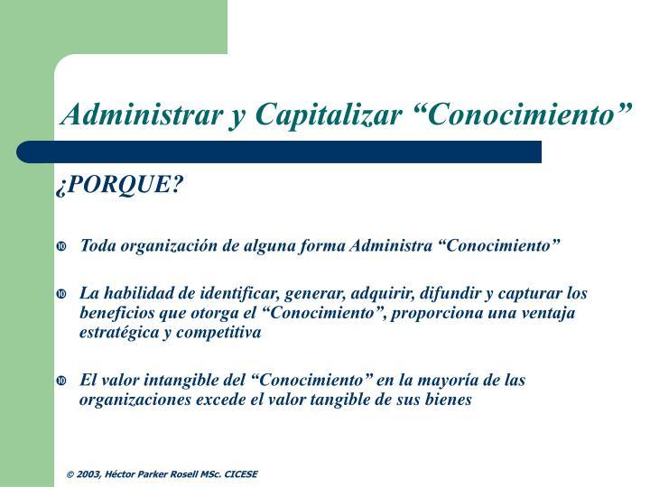 """Administrar y Capitalizar """"Conocimiento"""""""