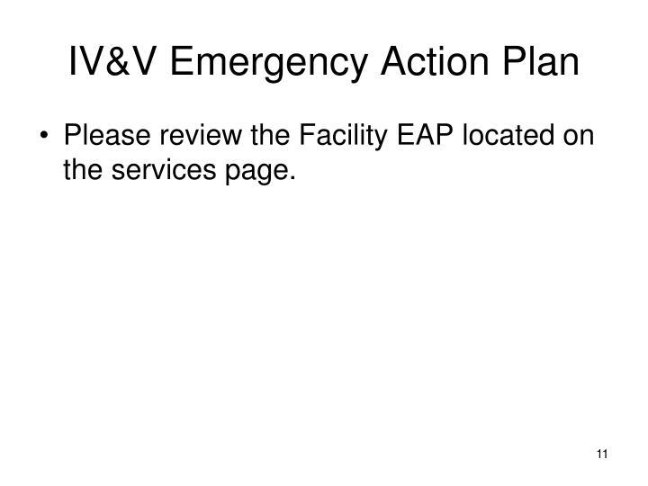 IV&V Emergency Action Plan