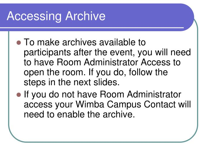 Accessing archive