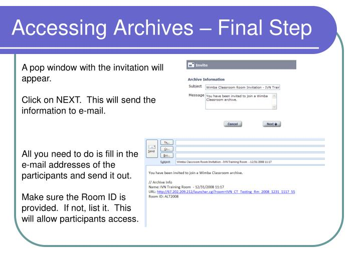 Accessing Archives – Final Step
