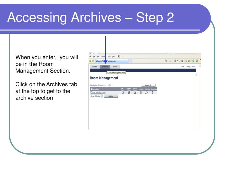 Accessing Archives – Step 2