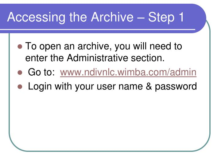 Accessing the archive step 1