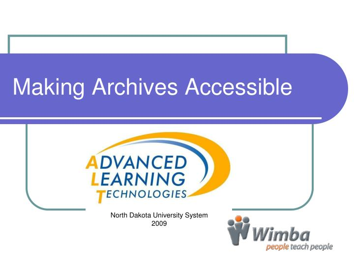 Making archives accessible