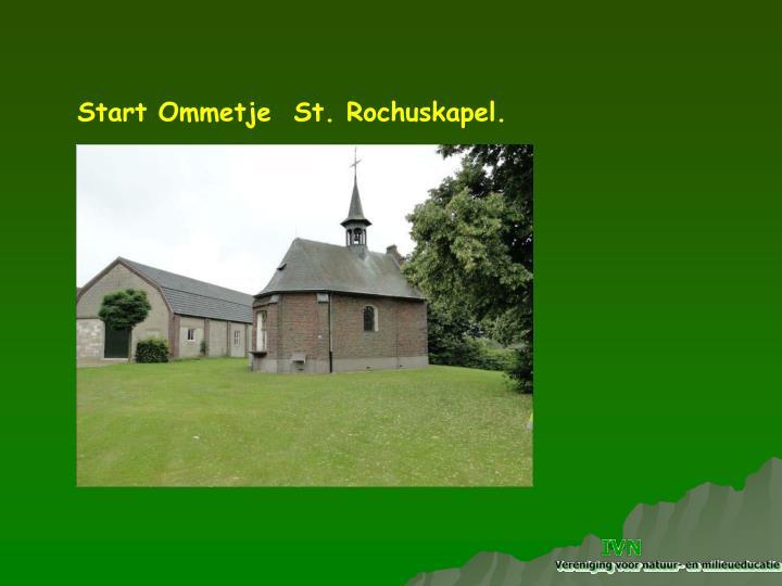 Start Ommetje  St. Rochuskapel.