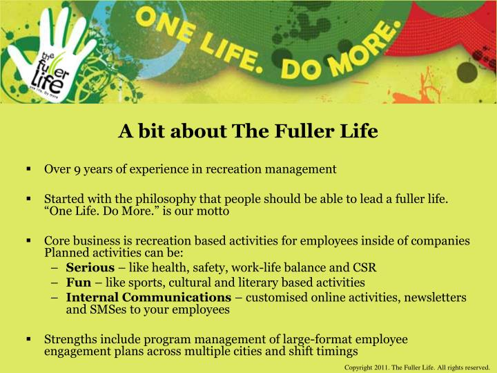 A bit about the fuller life