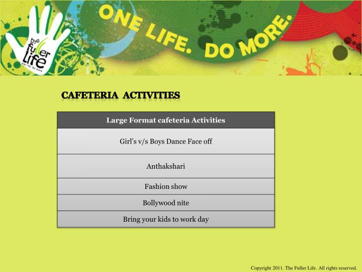 Cafeteria  Activities