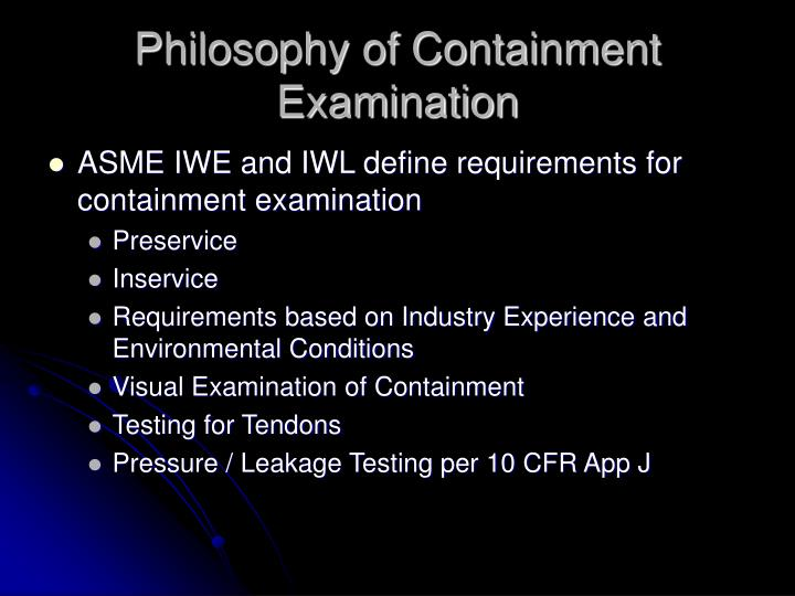 Philosophy of Containment Examination