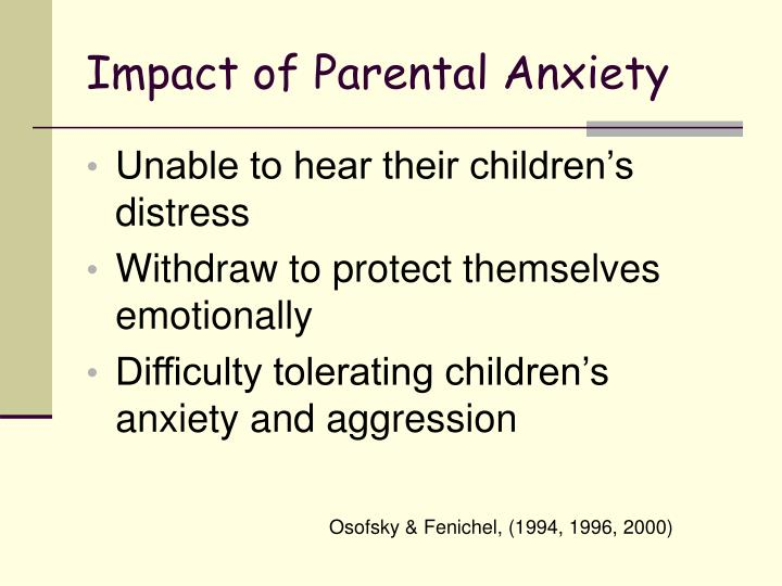 Impact of Parental Anxiety