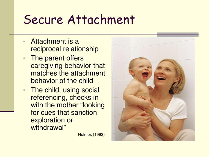Attachment is a reciprocal relationship