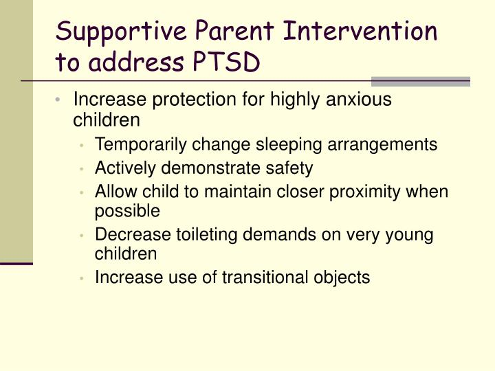 Supportive Parent Intervention to address PTSD