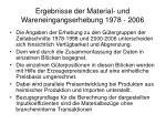 ergebnisse der material und wareneingangserhebung 1978 2006
