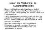export als wegbereiter der auslandsproduktion