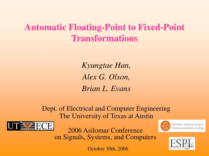 automatic floating point to fixed point transformations