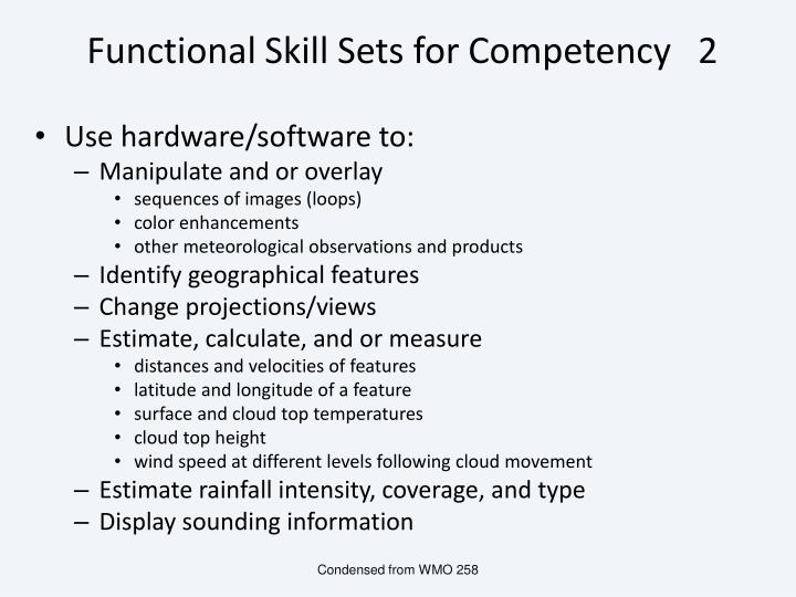 Functional Skill Sets for Competency   2