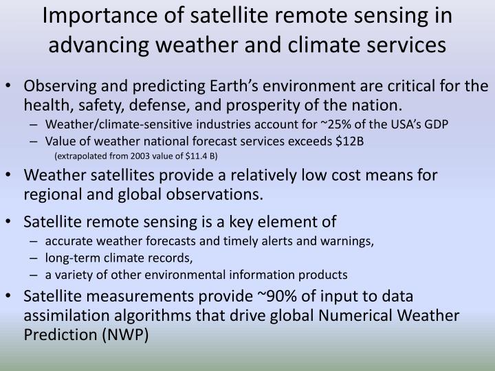 Importance of satellite remote sensing in advancing weather and climate services