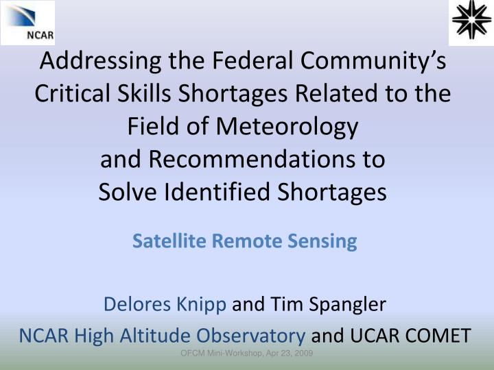 Addressing the Federal Community's Critical Skills Shortages Related to the Field of Meteorology