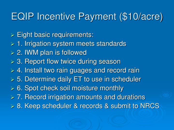 EQIP Incentive Payment ($10/acre)