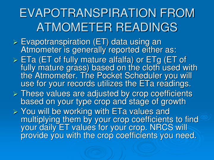 EVAPOTRANSPIRATION FROM ATMOMETER READINGS