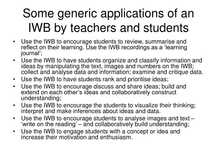 Some generic applications of an iwb by teachers and students